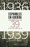 img - for Espa oles en guerra book / textbook / text book