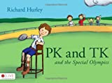 P. K. and T. K. and the Special Olympics, Richard Hurley, 1606047639