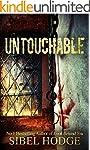 Untouchable: A chillingly dark psycho...