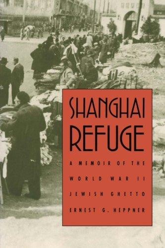 Shanghai Refuge: A Memoir of the World War II