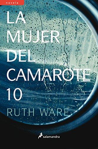 La mujer del camarote diez/ The Woman in Cabin 10 (Spanish Edition)