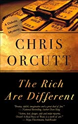 The Rich Are Different (The Dakota Stevens Mysteries Book 2)