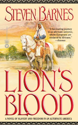 Read Online Lion's Blood: A Novel of Slavery and Freedom in an Alternate America ebook