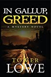 In Gallup, Greed: A Mystery Novel (Cinnamon/Burro New Mexico Mysteries Book 6) offers