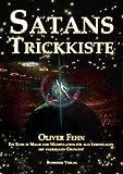 Satans Trickkiste: Ein Kurs in Magie und Manipulation für alle Lebenslagen mit unzähligen Übungen