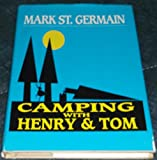 Camping with Henry and Tom, Mark St. Germain, 1568651481