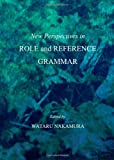 New Perspectives in Role and Reference Grammar, Nakamura, Wataru, 1443833886