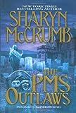 The PMS Outlaws: An Elizabeth MacPherson Novel