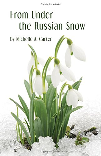 Download From Under the Russian Snow PDF