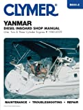 Yanmar Diesel Inboard Shop Manual One, Two and Three Cylinder Engines, 1980-2009, Clymer Publications Staff and Penton Overseas, Inc. Staff, 1599694573