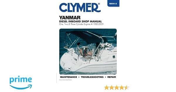 Yanmar diesel inboard engines 1980 2009 clymer motorcycle repair yanmar diesel inboard engines 1980 2009 clymer motorcycle repair penton staff 9781599694573 amazon books fandeluxe Choice Image