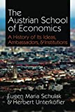 img - for The Austrian School of Economics: A History of Its Ideas, Ambassadors, & Institutions book / textbook / text book