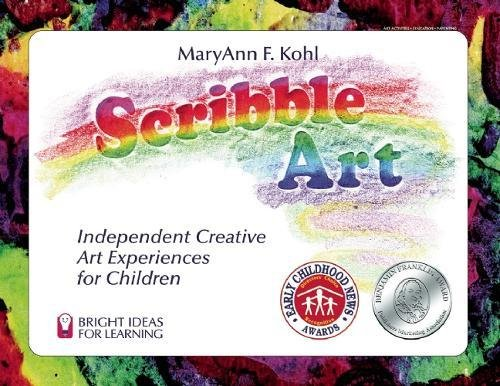 (Scribble Art: Independent Creative Art Experiences for Children (Bright Ideas for)