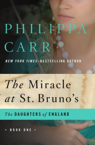 The Miracle At St. Bruno's by Philippa Carr ebook deal