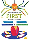 Sammy Spider's First Rosh Hashanah, by Sylvia A. Rouss