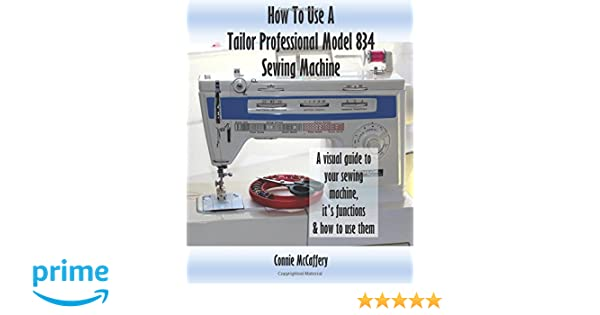 How To Use A Tailor Professional Model 40 Sewing Machine Connie Extraordinary Tailor Professional Sewing Machine Manual
