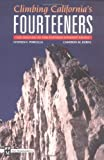 img - for Climbing California's Fourteeners: 183 Routes to the Fifteen Highest Peaks book / textbook / text book