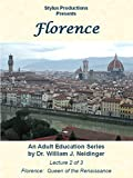 Florence: Lecture 2 of 3. Florence: Queen of the Renaissance
