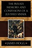 Image of The Private Memoirs and Confessions of a Justified Sinner