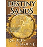 img - for [ Destiny of the Sands Aren, Rai ( Author ) ] { Paperback } 2012 book / textbook / text book