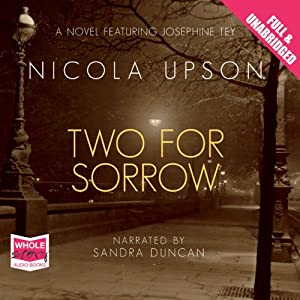 Two for Sorrow: Josephine Tey Series, Book 3 Hörbuch