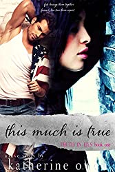 This Much Is True: Book One of the Truth In Lies Series