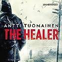 The Healer Hörbuch von Antti Tuomainen Gesprochen von: Simon Shepherd