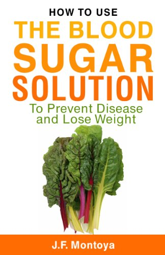 Blood Sugar Solution Prevent Disease ebook