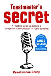 Toastmasters Secret: A Practical Guide to Become a Competent Communicator in Public Speaking by Ramakrishna Reddy (2015-04-03)