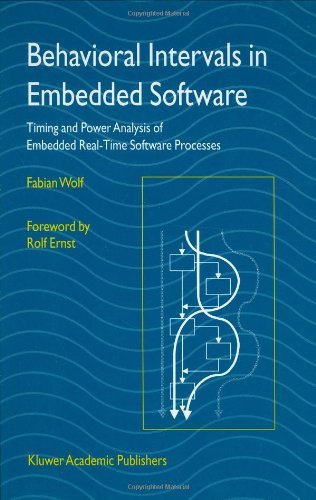 Download Behavioral Intervals in Embedded Software: Timing and Power Analysis of Embedded Real-Time Software Processes Pdf