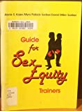 Guide for Sex Equity Trainers, David Sadker and Myra Sadker, 058228290X