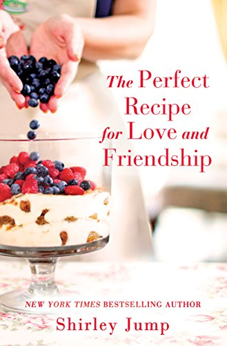 (The Perfect Recipe for Love and Friendship)