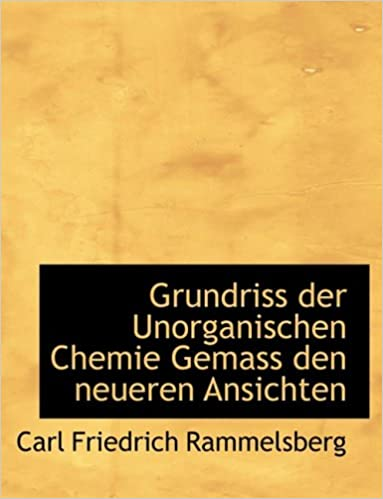 Pdf file ebook free download Grundriss der Unorganischen Chemie Gemass den neueren Ansichten (Large Print Edition) (German Edition) 0559040520 in Irish PDF CHM ePub