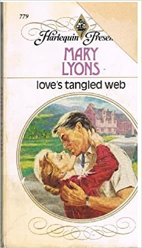 Loves Tangled Web (Harlequin Presents, No 779): Mary Lyons ...
