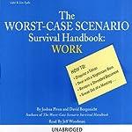 The Worst-Case Scenario Survival Handbook: Work | Joshua Piven,David Borgenicht