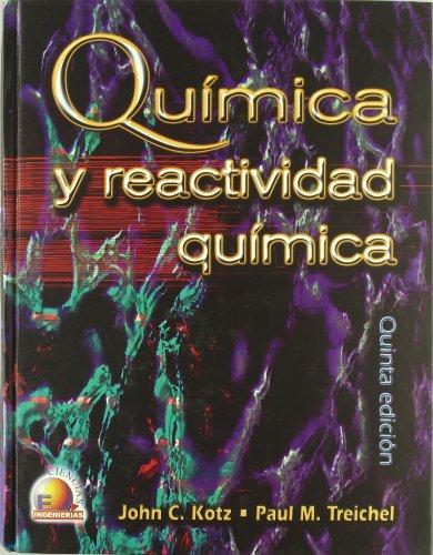 Quimica y Reactividad Quimica (Spanish Edition)