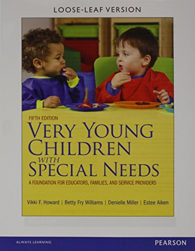 Very Young Children with Special Needs, Pearson eText with Loose-Leaf Version -- Access Card Package (5th Edition)