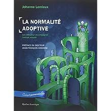 NORMALITÉ ADOPTIVE (LA)