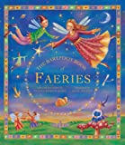 The Barefoot Book of Faeries, Tanya Robyn Batt, 1846861632