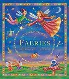 The Barefoot Book of Faeries, Tanya Robyn Batt, 1846861632