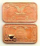 1 - 1899 $1 Black Eagle Silver Certificate | 1 AVDP Ounce .999 Fine Copper Ingot Copper -