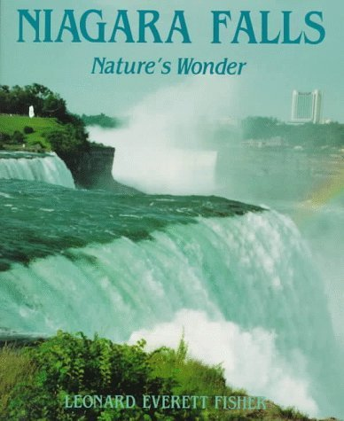 Niagara Falls: Nature's Wonder by Leonard Everett Fisher - Mall Shopping Niagara
