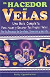 img - for El Hacedor de Velas/ The Maker of Candles (Spanish Edition) book / textbook / text book