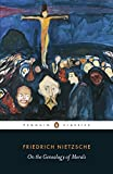 img - for On the Genealogy of Morals (Penguin Classics) book / textbook / text book