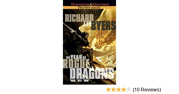 The Year of Rogue Dragons (Forgotten Realms): Richard Lee Byers