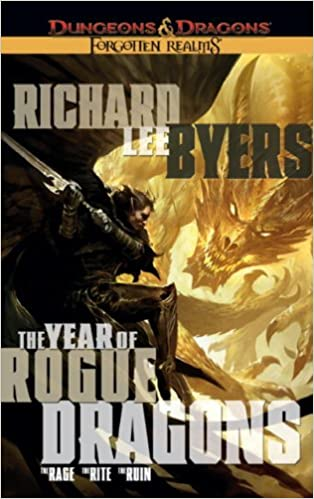 The Year of Rogue Dragons (Forgotten Realms): Richard Lee