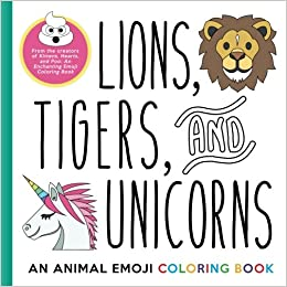 Coloring Lions | Lions Tigers And Unicorns An Animal Emoji Coloring Book Emoji