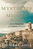 img - for Mysteries of the Middle Ages: And the Beginning of the Modern World (Hinges of History) book / textbook / text book