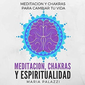 Amazon.com: Meditacion, Chakras y Espiritualidad: Meditacion ...