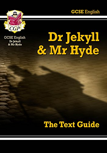 Grade 9-1 GCSE English Text Guide - Dr Jekyll and Mr Hyde (CGP GCSE English 9-1 Revision) (Dr Jekyll And Mr Hyde Test Answers)